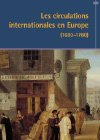 Les circulations internationales en Europe